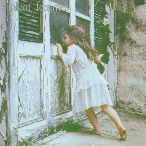 Violent Femmes [Explicit]