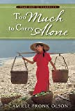 Too Much to Carry Alone, Time Out Classics, Olson, Camille Fronk, 1606410369