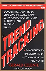 Trend Tracking: The System to Profit from Today's Trends by Gerald Celente (1991-09-01)