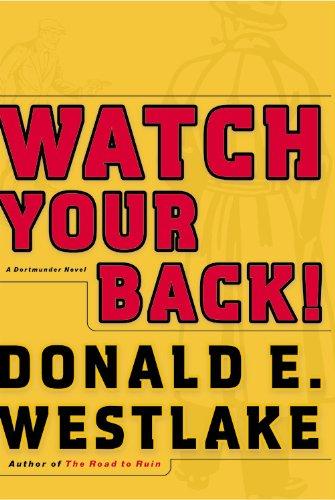 Watch Your Back! (Dortmunder Novels)
