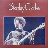 Stanley Clarke - Stanley Clarke - Nemperor Records - K 50101
