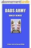 Dads Army - Jonesy Demise (English Edition)