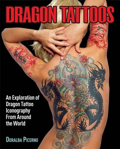 Dragon Tattoos: An Exploration of Dragon Tattoo Iconography from ...