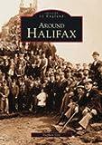 Around Halifax (Archive Photographs)