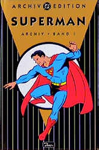 Superman 1: DC-Archiv, Band 5 Gebundenes Buch – 1999 Jerry Siegel Joe Shuster Dino Verlag GmbH 3897481928