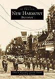 New Harmony, Connie A. Weinzapfel and Darrel E. Bigham, 0738503444