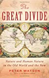 The Great Divide, Peter Watson, 0061672459