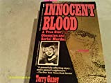 Innocent Blood: A True Story of Terror and Justice