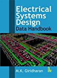 Electrical Systems Design: Data Handbook