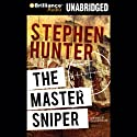 The Master Sniper Audiobook by Stephen Hunter Narrated by Christopher Lane