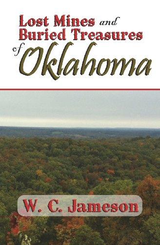 Lost Mines and Buried Treasures of Oklahoma