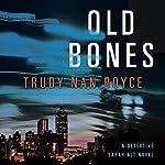 Old Bones | Trudy Nan Boyce