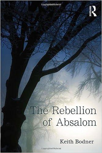 Download det ebooks pdf The Rebellion of Absalom 0415719488 CHM
