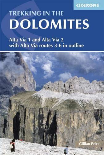 Epub Gratis Trekking In The Dolomites: Alta Via 1 And Alta Via 2. Cicerone.