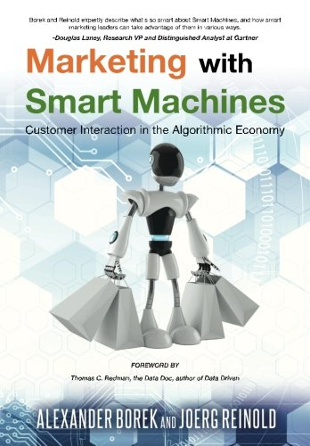 Read Online Marketing with Smart Machines: Customer Interaction in the Algorithmic Economy PDF