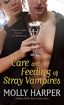 The Care and Feeding of Stray Vampires (Half Moon Hollow series) by [Harper, Molly]