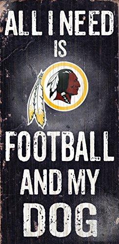 Fan Creations N0640 Washington Redskins Football And My Dog Sign