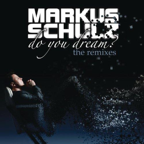 Do You Dream? (The Remixes) [E...
