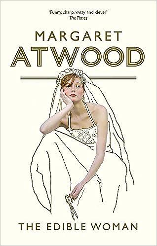 The Edible Woman Atwood Margaret 9780385491068 Amazon Com Books