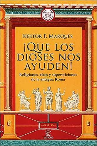 ¡Que los dioses nos ayuden! de Néstor F. Marqués