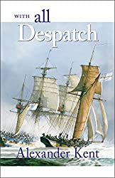 With All Despatch (The Bolitho Novels Book 8)