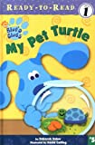 My Pet Turtle, Deborah Reber, 0689841868