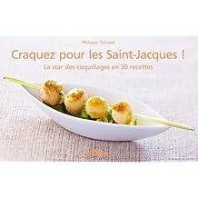 Craquez pour les Saint-Jacques ! (Craquez...) (French Edition)