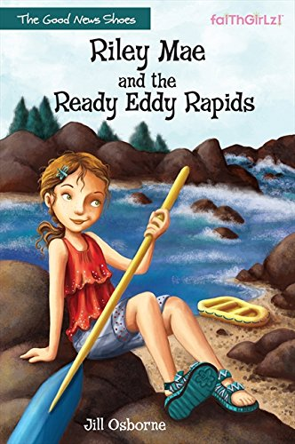 Download Riley Mae and the Ready Eddy Rapids (Faithgirlz / The Good News Shoes) ebook