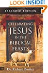 Celebrating Jesus in the Biblical Fea...