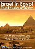 The Exodus Mystery - Israel in Egypt. A Four Year Quest Searching for Joseph, Moses and the Hebrew Slaves in Egypt. Explore the Exodus Route, Hunt for the Red Sea and Climb Mount Sinai in the Snow.