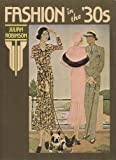 Fashion in the Thirties, Julian Robinson, 0846704277