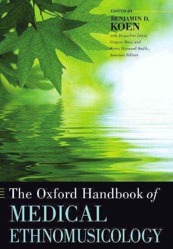 The Oxford Handbook of Medical Ethnomusicology (Oxford Handbooks)