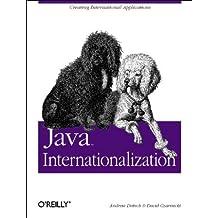 Java Internationalization: Creating International Applications