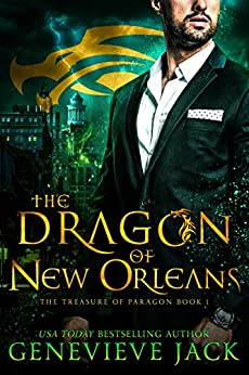 The Dragon of New Orleans (The Treasure of Paragon Book 1) by [Jack, Genevieve]