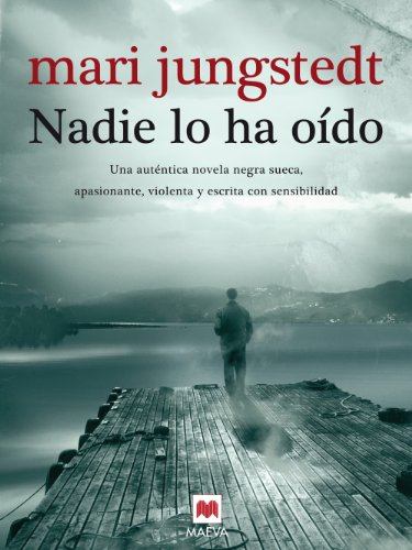 Nadie lo ha oído (Gotland nº 2) (Spanish Edition) by [Jungstedt