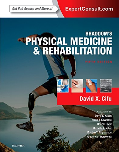 Braddom's Physical Medicine and Rehabilitation, 5e by Elsevier