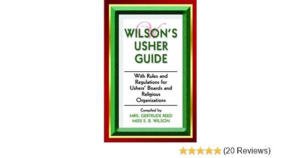 wilson s usher guide kindle edition by getrude reed s b wilson rh amazon com A Church Usher's Prayer Church Usher Day