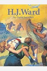 H.J. Ward by David Saunders (2010-10-07) Hardcover