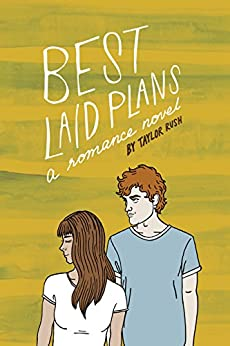 Best Laid Plans: a romance novel (Greywater Chronicles Book 2) by [Rush, Taylor]