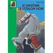 FANTÔME DE L'ÉTALON NOIR (LE)