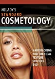 Standard Cosmetology : Haircoloring and Chemical Texture Services, Milady, (Milady), 1111036160