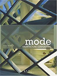 Mode : Architecture corporative par Alejandro Bahamón