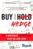 Buy and Hedge, Jay Pestrichelli and Wayne Ferbert, 0132825244