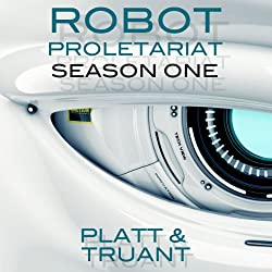 Robot Proletariat, Season One