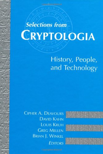 Selections from Cryptologia: History, People, and Technology (Artech House Telecommunications Library)