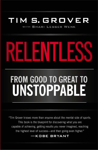 Relentless: From Good to Great to Unstoppable (Best Time To Pick Oranges)