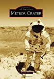 Meteor Crater (Images of America)