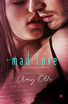 Mad Love (A Nolan Brothers Novel Book 4) by [Olle, Amy]
