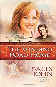 Book The Winding Road Home (The Other Way Home, Book 4) by Sally John (2008-07-01)
