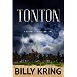 Tonton: A Hunter Kincaid Mystery (The Hunter Kincaid Mystery Series Book 4)